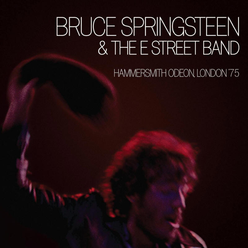 Bruce Springsteen & The E Street Band -- Hammersmith Odeon, London '75