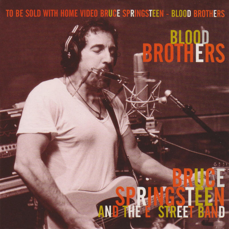 Bruce Springsteen & The E Street Band -- Blood Brothers