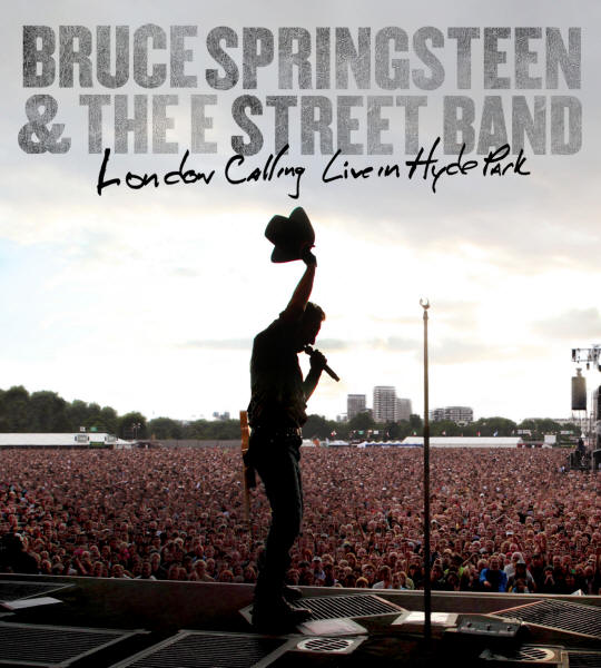 Bruce Springsteen & The E Street Band -- London Calling: Live In Hyde Park (DVD cover art)