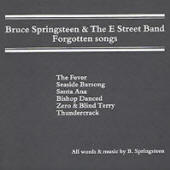 Bruce Springsteen -- Forgotten Songs (Traveling Productions)