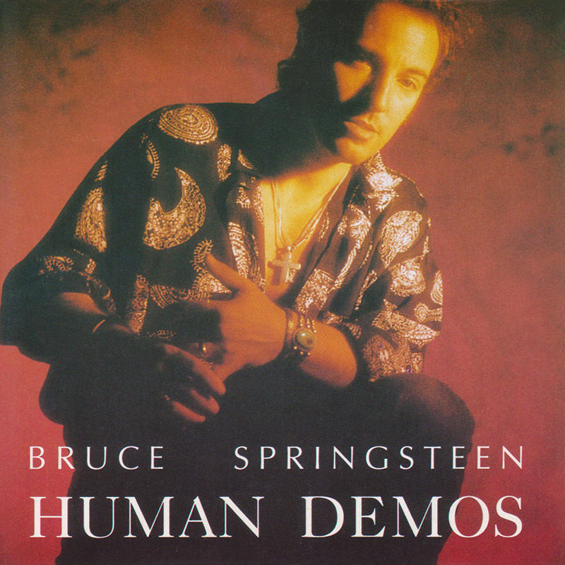 Bruce Springsteen -- Human Demos (Flamingo Records)