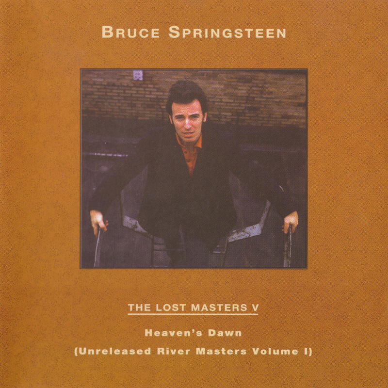 Bruce Springsteen -- The Lost Masters Vol. 5 (Labour Of Love)