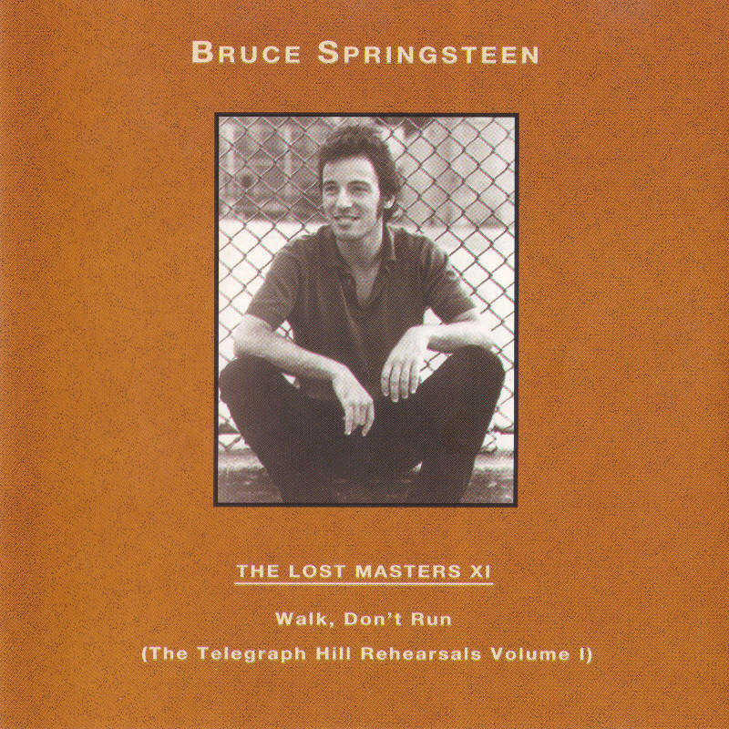 Bruce Springsteen -- The Lost Masters Vol. 11 (Labour Of Love)