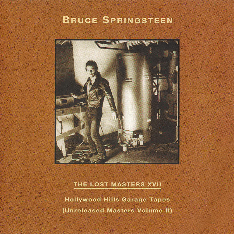 Bruce Springsteen -- The Lost Masters Vol. 17 (Labour Of Love)