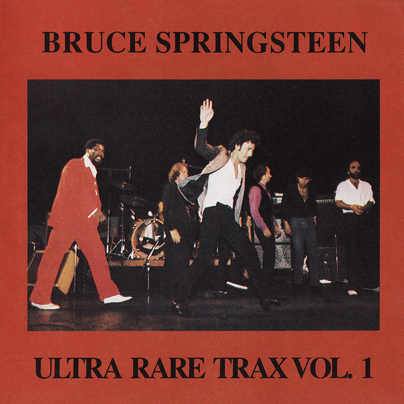 Bruce Springsteen -- Ultra Rare Trax Vol. 1 (Mosquito Records)