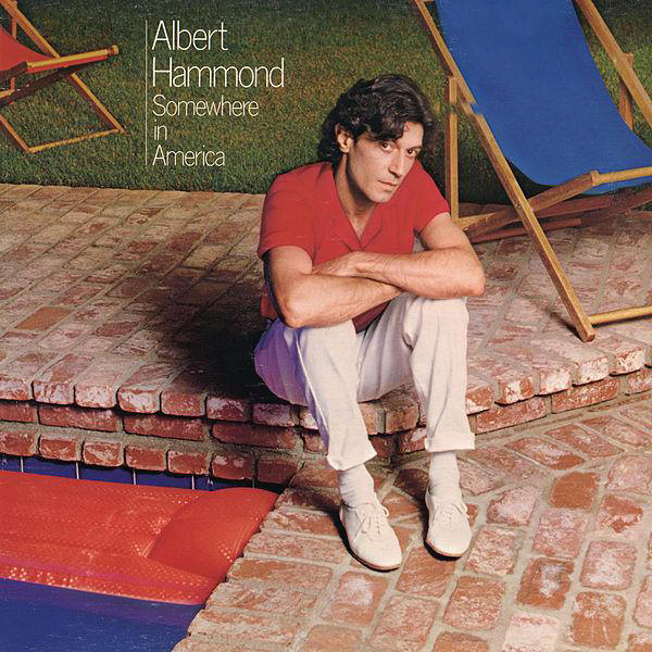 Albert Hammond -- Somewhere In America