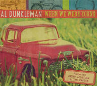 Al Dunkleman -- When We Were Young
