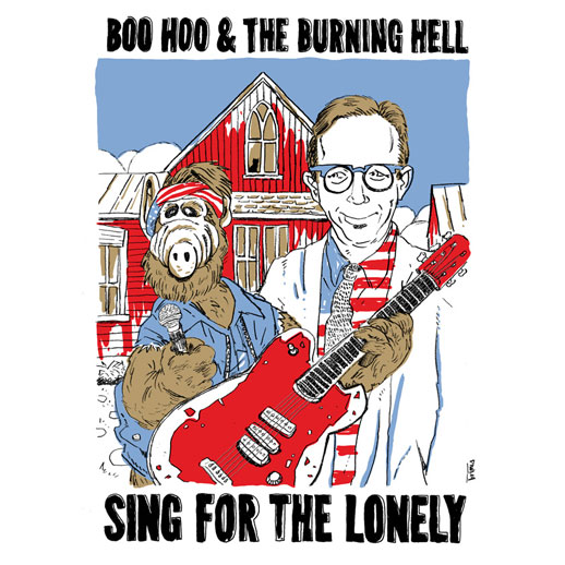Boo Hoo & The Burning Hell -- Sing For The Lonely