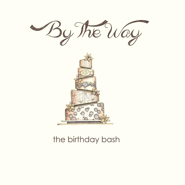By The Way -- The Birthday Bash