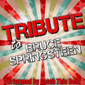 Catch This Beat -- Tribute To Bruce Springsteen