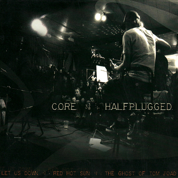 Core -- Halfplugged