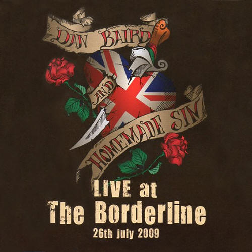 Dan Baird And Homemade Sin -- Live At The Borderline