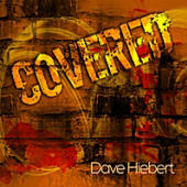 Dave Hiebert -- Covered