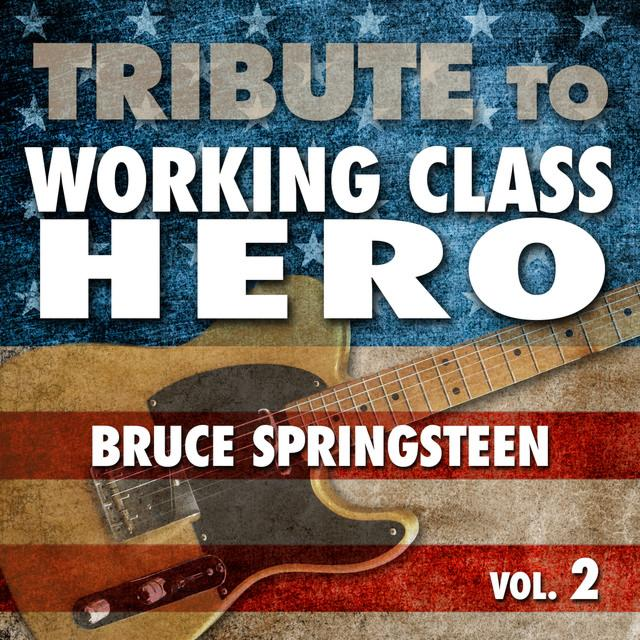 Déjà Vu -- Tribute To Working Class Hero Bruce Springsteen - Vol. 2
