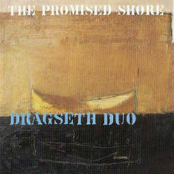 Dragseth Duo -- The Promised Shore