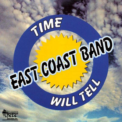 East Coast Band -- Time Will Tell