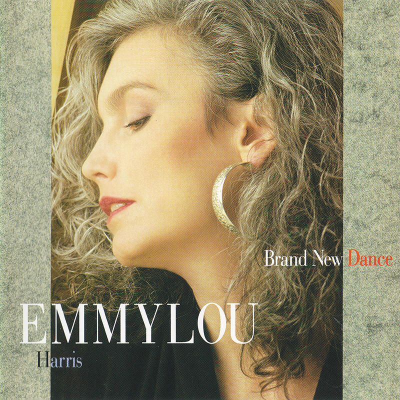 Emmylou Harris -- Brand New Dance