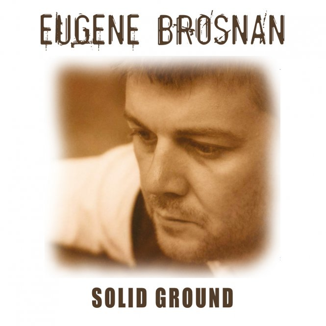 Eugene Brosnan -- Solid Ground