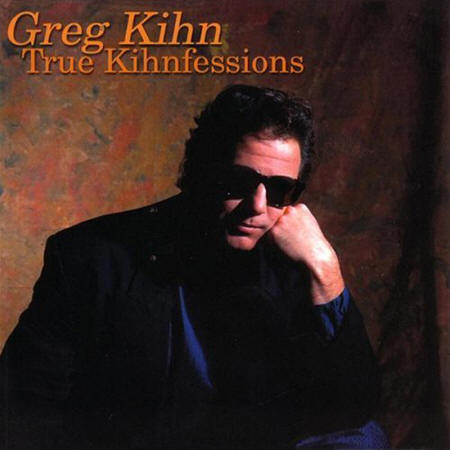 Greg Kihn -- True Kihnfessions