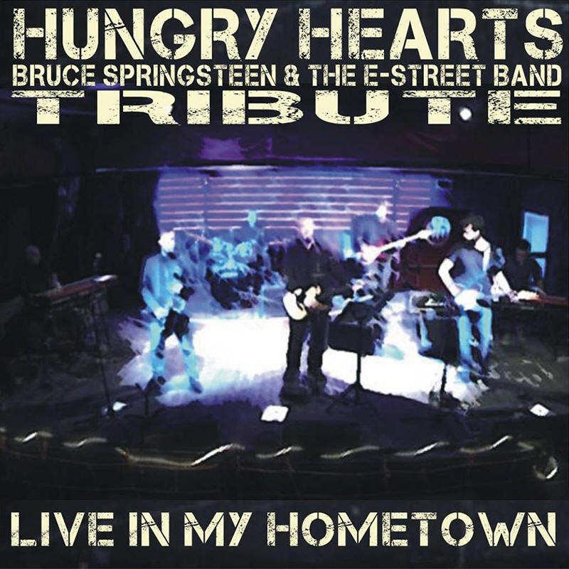 Hungry Hearts -- Live In My Hometown