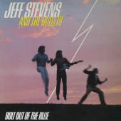 Jeff Stevens And The Bullets -- Bolt Out Of The Blue
