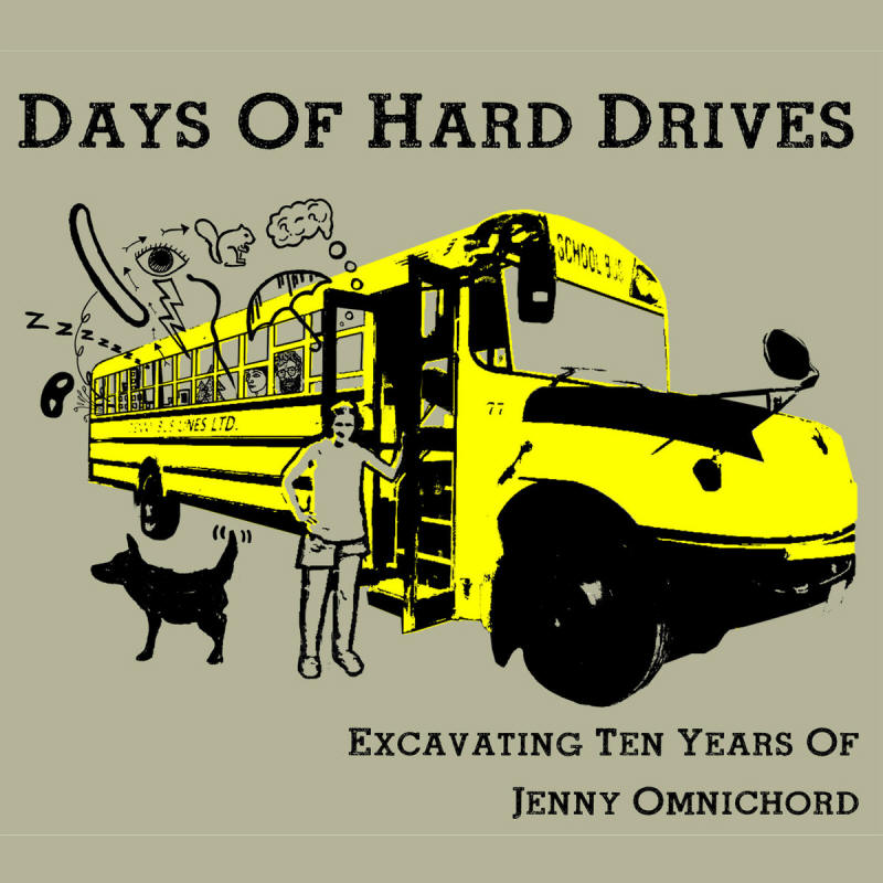 Jenny Omnichord -- Days Of Hard Drives: Excavating Ten Years Of Jenny Omnichord