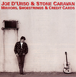 Joe D'Urso & Stone Caravan -- Mirrors, Shoestrings & Credit Cards