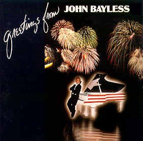 John Bayless -- Greetings From John Bayless