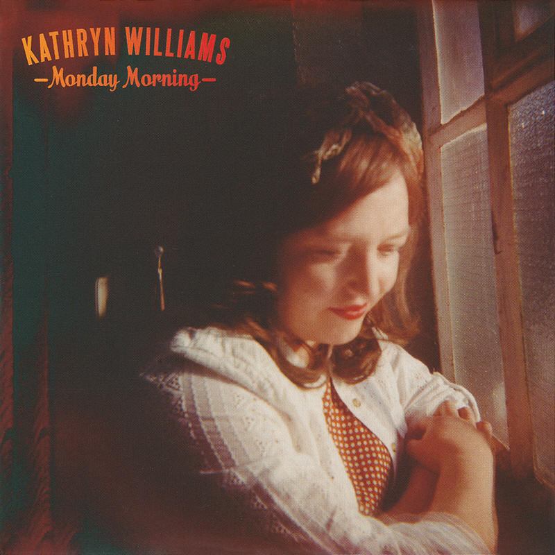 Kathryn Williams -- Monday Morning