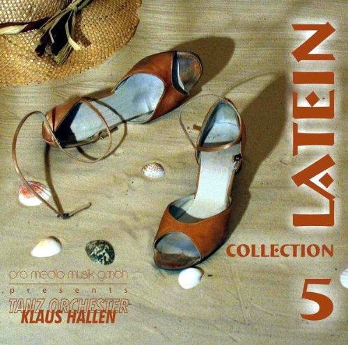 Klaus Tanzorchester Hallen -- Latein Collection 5
