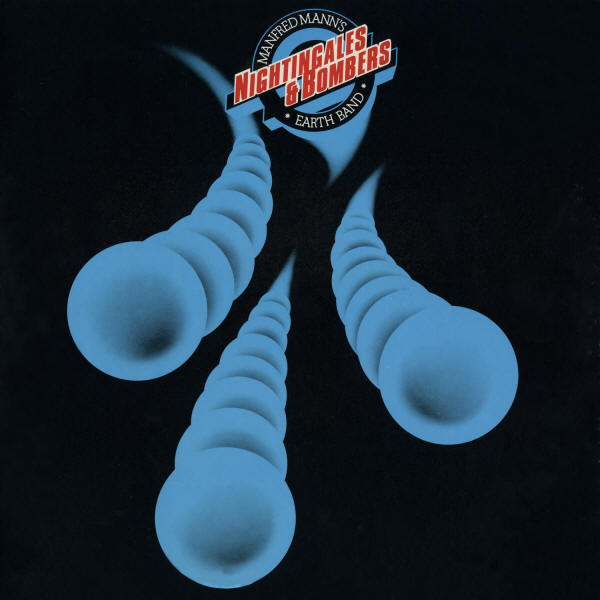 Manfred Mann's Earth Band -- Nightingales & Bombers