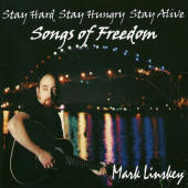 Mark Linskey -- Stay Hard, Stay Hungry, Stay Alive: Songs Of Freedom