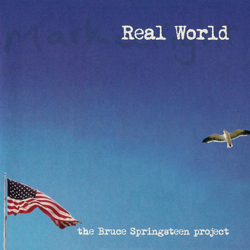 Mark Wright -- Real World: The Bruce Springsteen Project