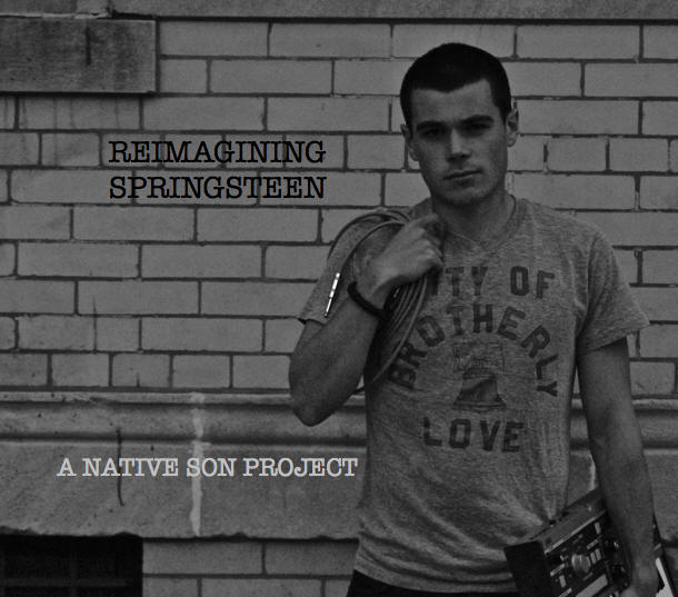 Native Son -- Reimagining Springsteen
