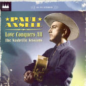 Paul Ansell -- Love Conquers All: The Nashville Sessions