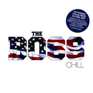 The Boss Chill -- The Boss Chill