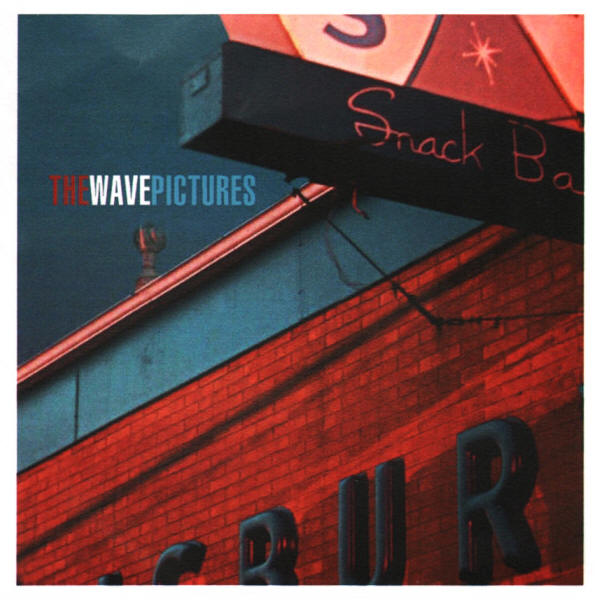 The Wave Pictures -- Play Some Pool