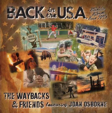 The Waybacks & Friends -- Merlefest Hillside Album Hour 2015: Back In The U.S.A.