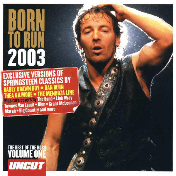 Various artists -- Born To Run 2003 Volume One