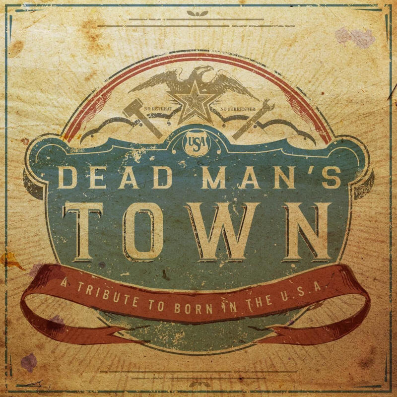 Various artists -- Dead Man's Town: A Tribute To Born In The U.S.A.