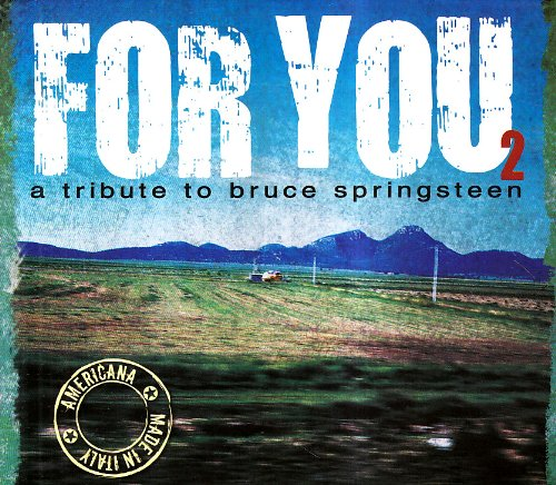 Various artists -- For You 2: A Tribute To Bruce Springsteen