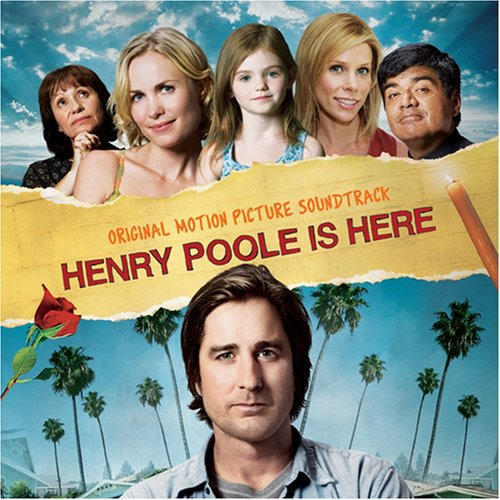 Various artists -- Henry Poole Is Here: Original Motion Picture Soundtrack