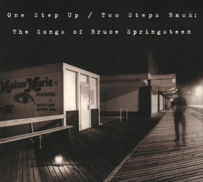 Various artists -- One Step Up / Two Steps Back: The Songs Of Bruce Springsteen