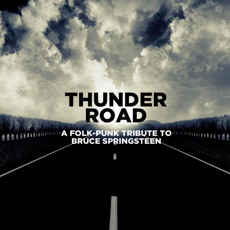 Various artists -- Thunder Road - A Folk-Punk Tribute To Bruce Springsteen