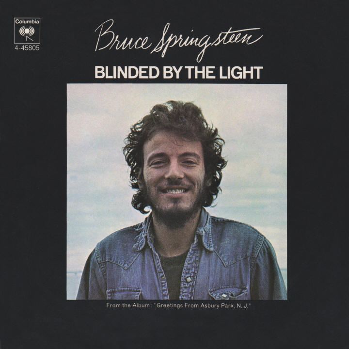 Bruce Springsteen -- Blinded By The Light (U.S. single cover art)