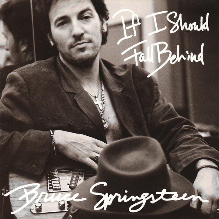 Bruce Springsteen -- If I Should Fall Behind (single cover art)