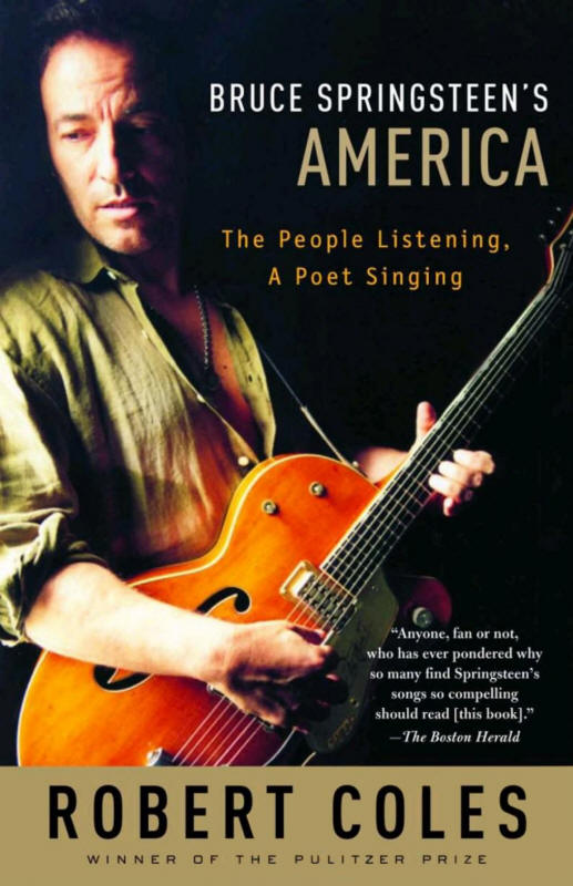 Robert Coles -- Bruce Springsteen's America - The People Listening, A Poet Singing (book cover)