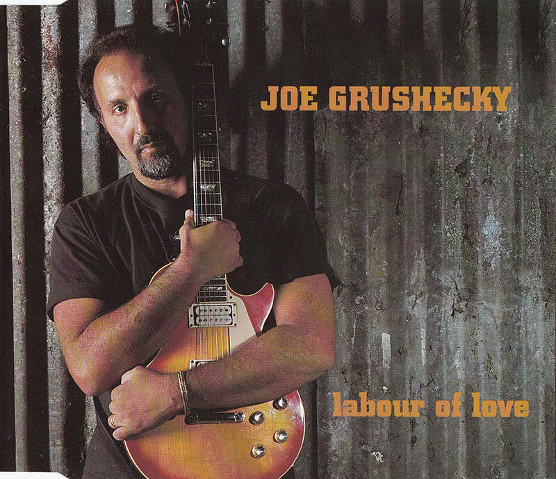 Joe Grushecky -- Labour Of Love