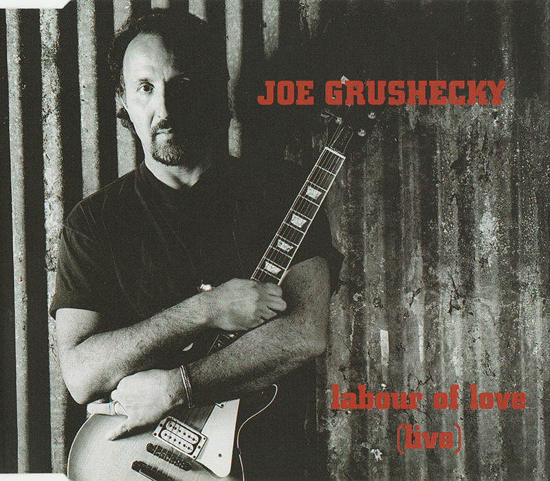 Joe Grushecky -- Labour Of Love (Live) (EP cover art)
