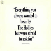 The Hollies -- Everything You Always Wanted To Hear By The Hollies But Were Afraid To Ask For